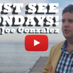Must See Mondays With Joe Gonzalez